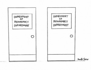 Department of Redundancy Department (2 doors with this same title)